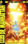 Before Watchmen Dr Manhattan (2012 mini series)