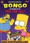 Bongo Comics Free For All 2008 FCBD Edition  (2008 one shot)