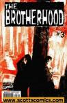 Brotherhood (2001 - 2002)