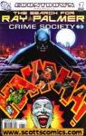 Countdown Presents The Search For Ray Palmer Crime Society (2007 one shot)