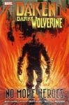 Daken Dark Wolverine No More Heroes Hardcover
