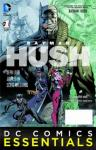 DC Comics Essential Batman Hush Special Edition (2015 one shot)