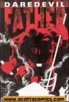 Daredevil Father Hardcover  (2006 edition)