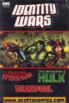 Deadpool Amazing Spider-Man  Hulk Identity Wars HC