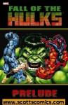 Fall of the Hulks Prelude TPB