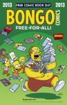 Bongo Free For All 2013 FCBD (Limit 2 Free Comics)