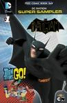 DC Nation Super Sampler 2013 FCBD (Limit 2 Free Comics)