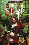 Suicide Squad 2016 FCBD  (2016 one shot)