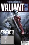 Valiant 4001 AD Special 2016 FCBD  (Limit 3 Free Comics)