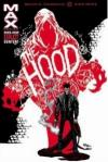 Hood (The Hood) Blood From Stones TPB  (Mature Readers)