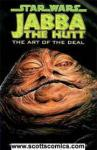 Star Wars Jabba the Hut The Art of the Deal TPB