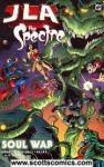JLA Spectre The Soul War