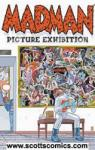 Madman Picture Exhibition (Oni Press /AAA Pop)