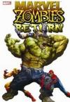 Marvel Zombies Return Hardcover