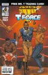 Mr. T and the T-Force (Now)
