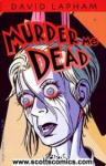Murder Me Dead (Mature Readers)