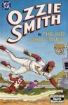Ozzie Smith in the Kid Who Could (1992 one shot)