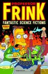 Professor Frink Fantastic Science Fictions (2013 one shot)