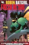 Robin Batgirl Fresh Blood TPB
