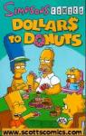 Simpsons Comics Dollars To Donuts TPB