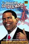Spider-Man Election Day Premiere Hardcover