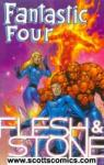 Fantastic Four Flesh and Stone TPB