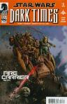 Star Wars Dark Times Fire Carrier (2013 mini series)