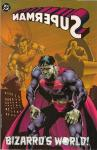 Superman Bizarros World TPB