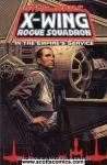 Star Wars X-Wing Rogue Squadron In Empires Service TPB