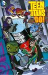 Teen Titans Go Truth Justice Pizza TPB (2016 edition)