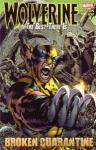 Wolverine The Best There Is Broken Quarantine TPB