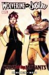 Wolverine and Jubilee Curse of the Mutants TPB