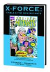 X-Force Cable and the New Mutants Hardcover