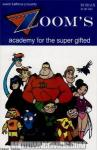 Zooms Academy For the Super Gifted (2000 mini series Astonish)